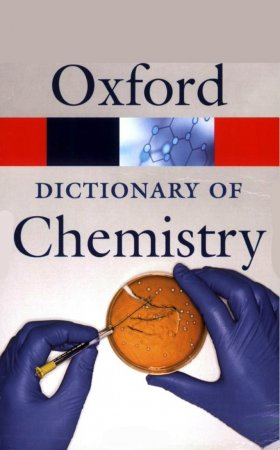 دیکشنری شیمی Oxford Dictionary of Chemistry